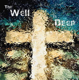 The Well is Deep poster
